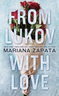 From Lukov with Love - Mariana Zapata