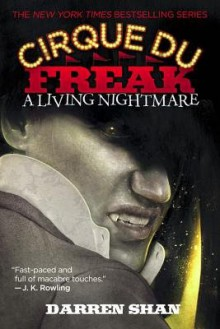 A Living Nightmare[CIRQUE DU FREAK LIVING NIGHTMA][Paperback] - DarrenShan