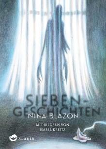 Siebengeschichten - Nina Blazon,Isabel Kreitz