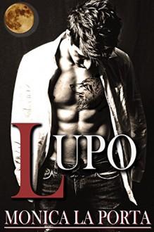 Lupo (The Immortals Book 8) - Monica La Porta