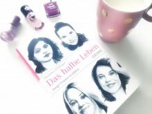 Das halbe Leben: Junge Frauen erzählen - Susanna Schwager