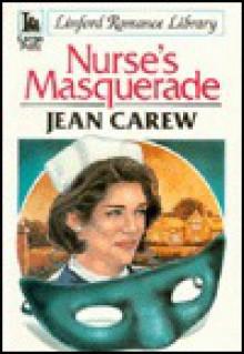 Nurse's Masquerade - Jean Carew