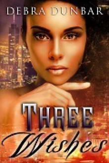 Three Wishes - Debra Dunbar