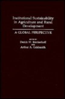 Institutional Sustainability in Agriculture and Rural Development: A Global Perspective - Young Sook Chung