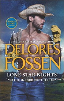 Lone Star Nights: Cowboy Trouble Bonus (The McCord Brothers) - Delores Fossen