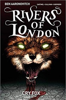 Rivers of London Volume 5: Cry Fox - Ben Aaronovitch