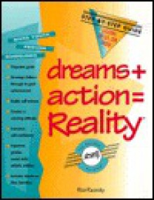 Dreams + Action = Reality: A Step-By-Step Guide to Lifelong Success for Youth - Rico Racosky
