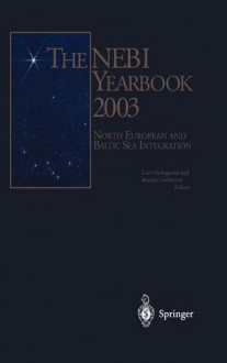 The Nebi Yearbook 2003: North European and Baltic Sea Integration - L. Hedegaard