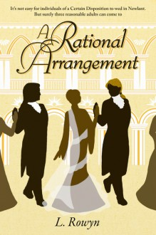 A Rational Arrangement - L. Rowyn