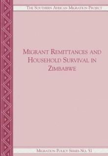 Migrant Remittances and Household Surviv - Daniel Tevera