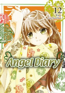 Angel Diary, Vol. 12 - Kara, Lee Yun-Hee