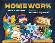 Homework - Arthur Yorinks, Richard Egielski