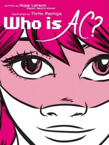 Who Is AC? - Hope Larson
