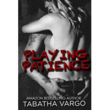 Playing Patience - Tabatha Vargo