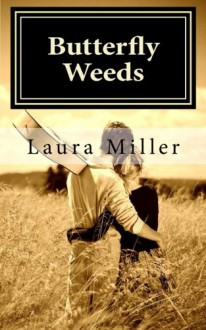Butterfly Weeds - Laura Miller