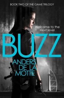 Buzz - Neil Smith,Anders de la Motte