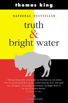 Truth and Bright Water - Thomas King