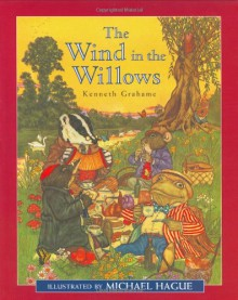 The Wind in the Willows - Kenneth Grahame,Michael Hague