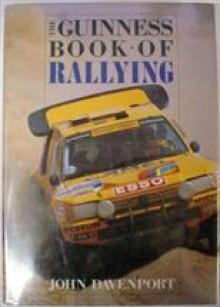 The Guinness Book of Rallying - John Davenport
