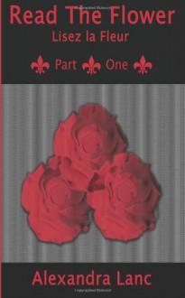 Read the Flower: The Beautiful Beginning - Crimson Sterling, Alexandra Lanc
