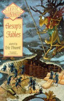 Aesop's Fables (Classics Illustrated, #26) - Aesop, Eric Vincent