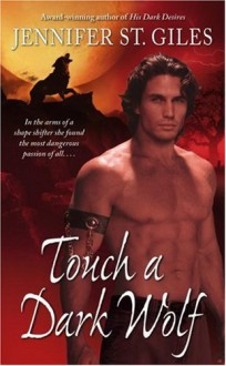 Touch A Dark Wolf - Jennifer St. Giles
