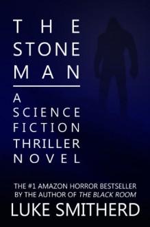 The Stone Man - Luke Smitherd