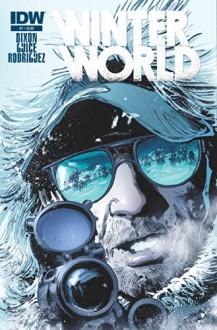 Winterworld #1 - Chuck Dixon, Butch Guice