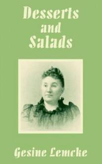 Desserts and Salads - Gesine Lemcke