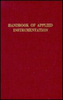Handbook of Applied Instrumentation - Douglas M. Considine
