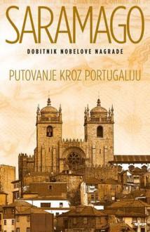 Putovanje kroz Portugaliju - José Saramago
