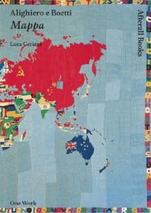 Alighiero e Boetti: Mappa - Luca Cerizza, Alighiero Boetti