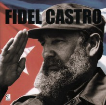 Fidel Castro [With 4 CDs] - Jos Bendinelli Negrone, Edel EarBOOKS
