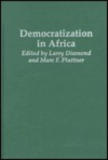 Democratization in Africa - Larry Jay Diamond
