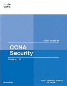 CCNA Security Course Booklet, Version 1.0 - Cisco Networking Academy