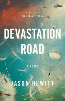 Devastation Road: A Novel - Jason Hewitt