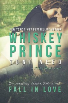 Whiskey Prince - Toni Aleo