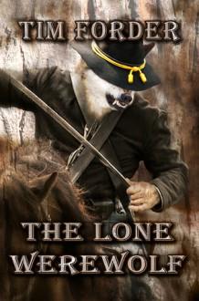 The Lone Werewolf - Tim Forder