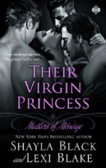 Their Virgin Princess - Shayla Black, Lexi Blake