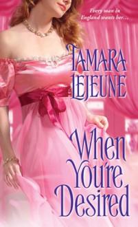 When You're Desired - Tamara Lejeune