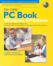 Little PC Book, Windows XP Edition, the (Reissue) - Lawrence J. Magid