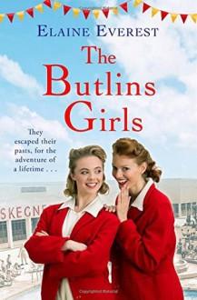 The Butlins Girls - Elaine Everest