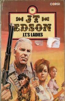 J.T.'s Ladies - J.T. Edson