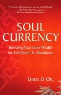 Soul Currency - Ernest D. Chu