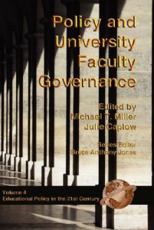 Policy and University Faculty Governance (Hc) - Michael T. Miller, Julie Caplow