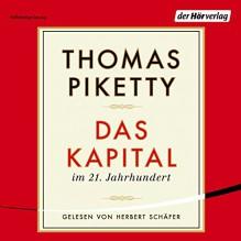 Das Kapital im 21. Jahrhundert - Thomas Piketty, Herbert Schäfer, Der Hörverlag