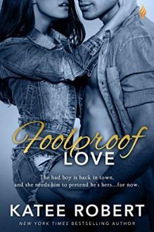 Foolproof Love - Katee Robert