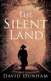 The Silent Land - David Dunham