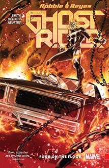 Ghost Rider: Four On The Floor (Ghost Rider (2016-2017)) - Felipe Smith, Danilo Beyruth, Marco Checchetto
