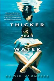 Thicker Than Water - Brigid Kemmerer